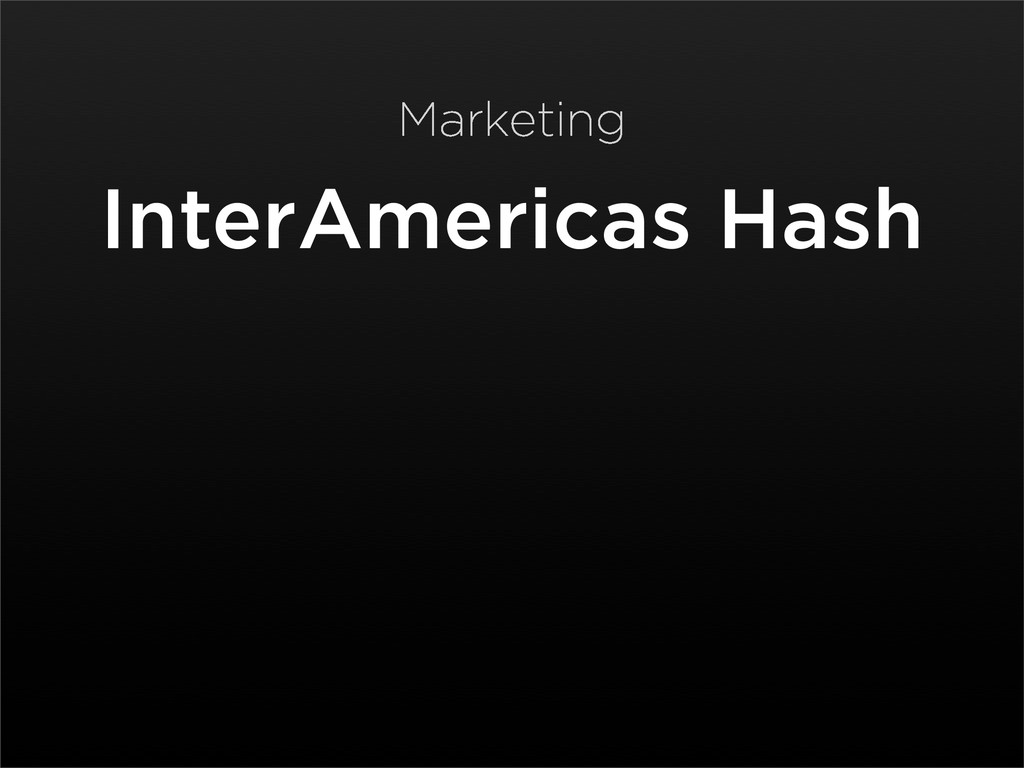 InterAmericas Hash Marketing
