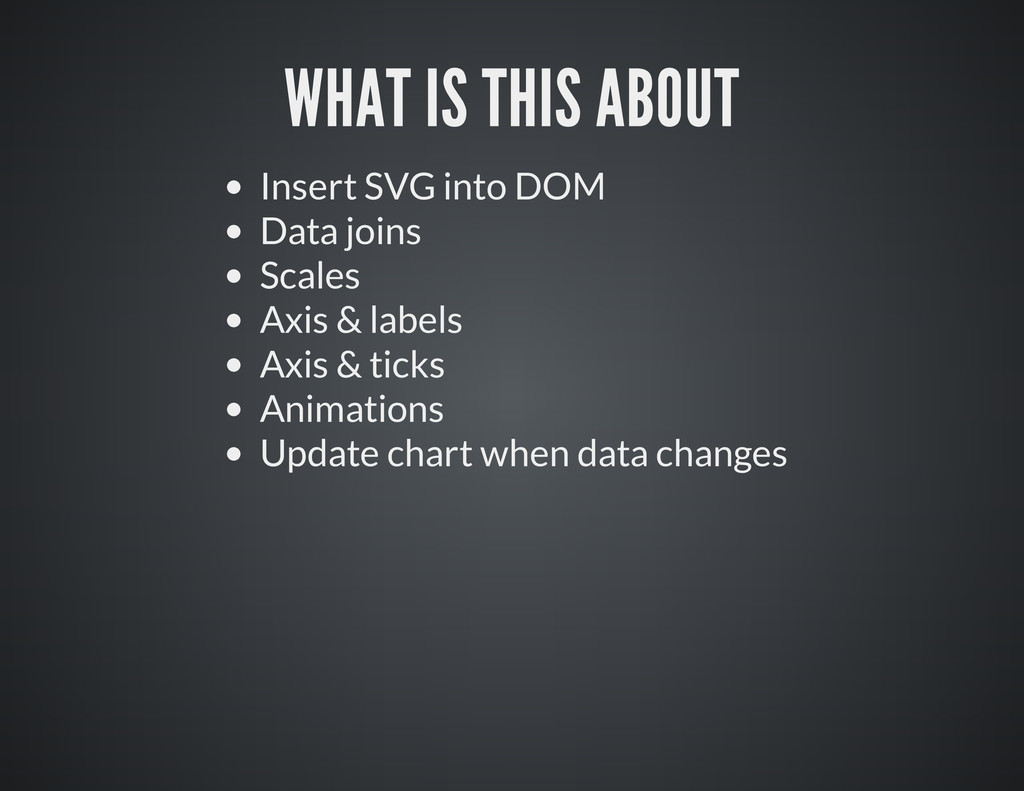 Insert SVG into DOM Data joins Scales Axis & la...