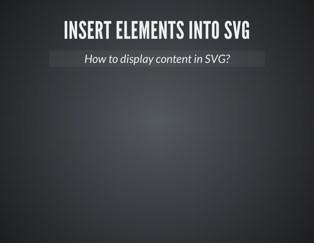 How to display content in SVG?