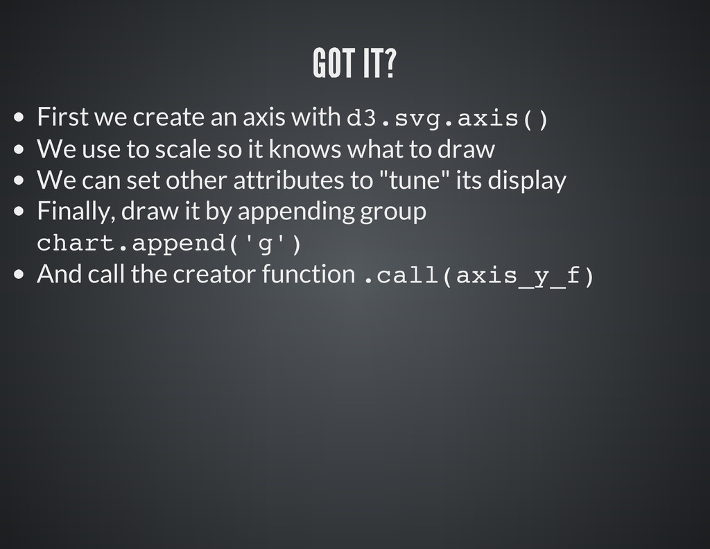 First we create an axis with d 3 . s v g . a x ...