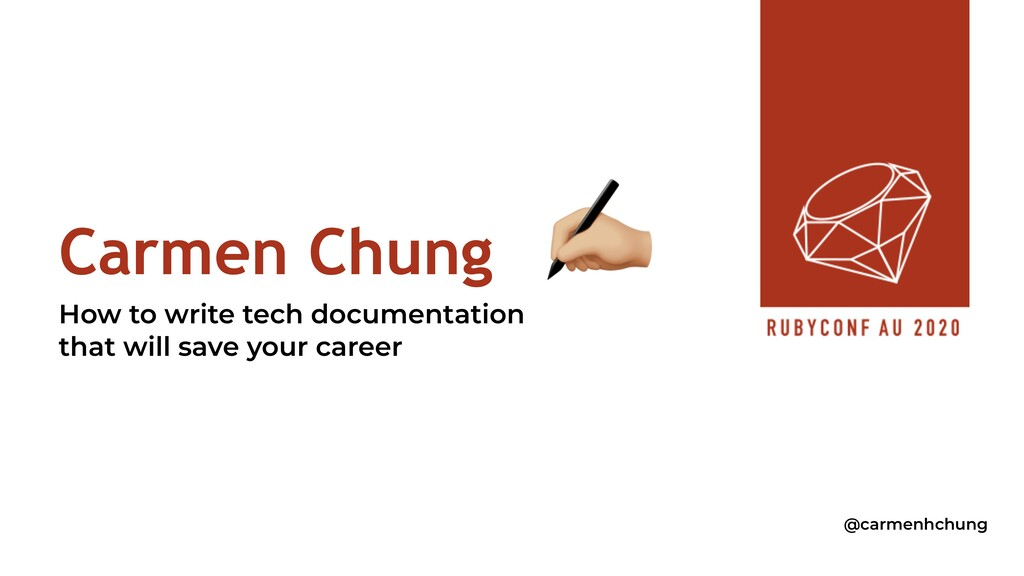 Carmen Chung How to write tech documentation th...