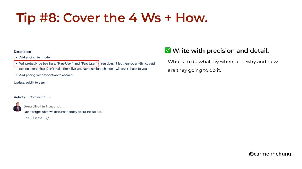 Tip #8: Cover the 4 Ws + How. @carmenhchung ✅ W...