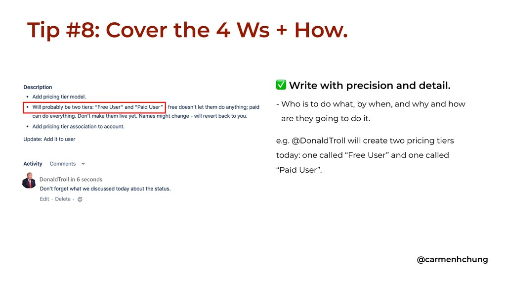 Tip #8: Cover the 4 Ws + How. @carmenhchung e.g...