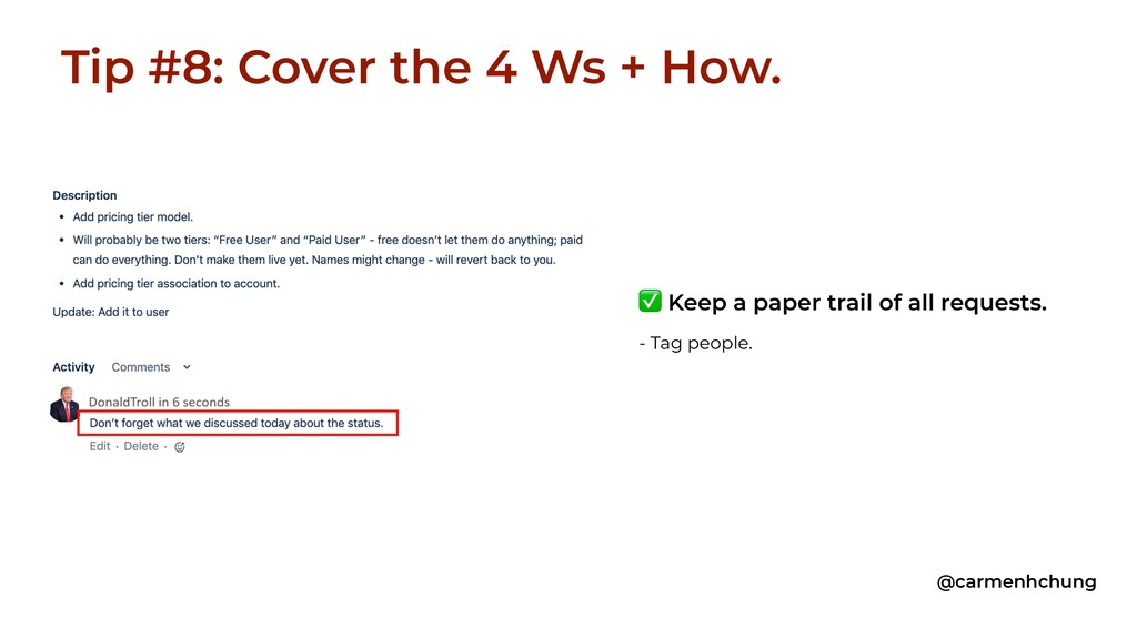 Tip #8: Cover the 4 Ws + How. @carmenhchung ✅ K...