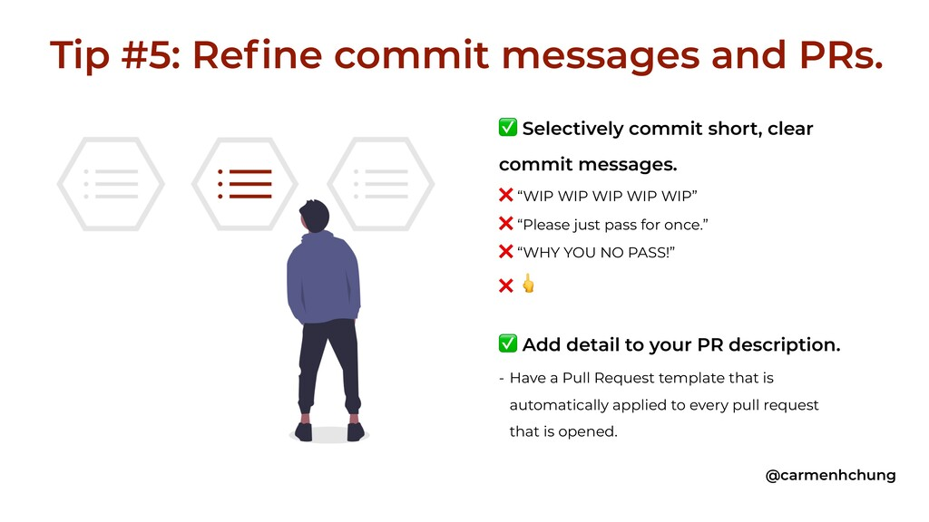 ✅ Selectively commit short, clear commit messag...