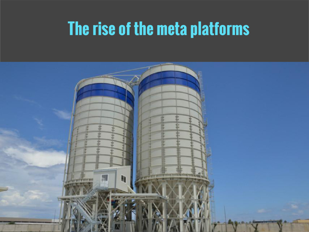 The rise of the meta platforms