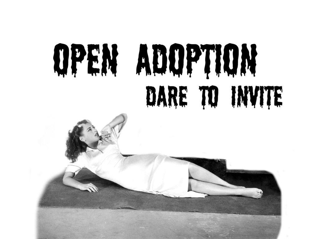 Dare to invite Open Adoption