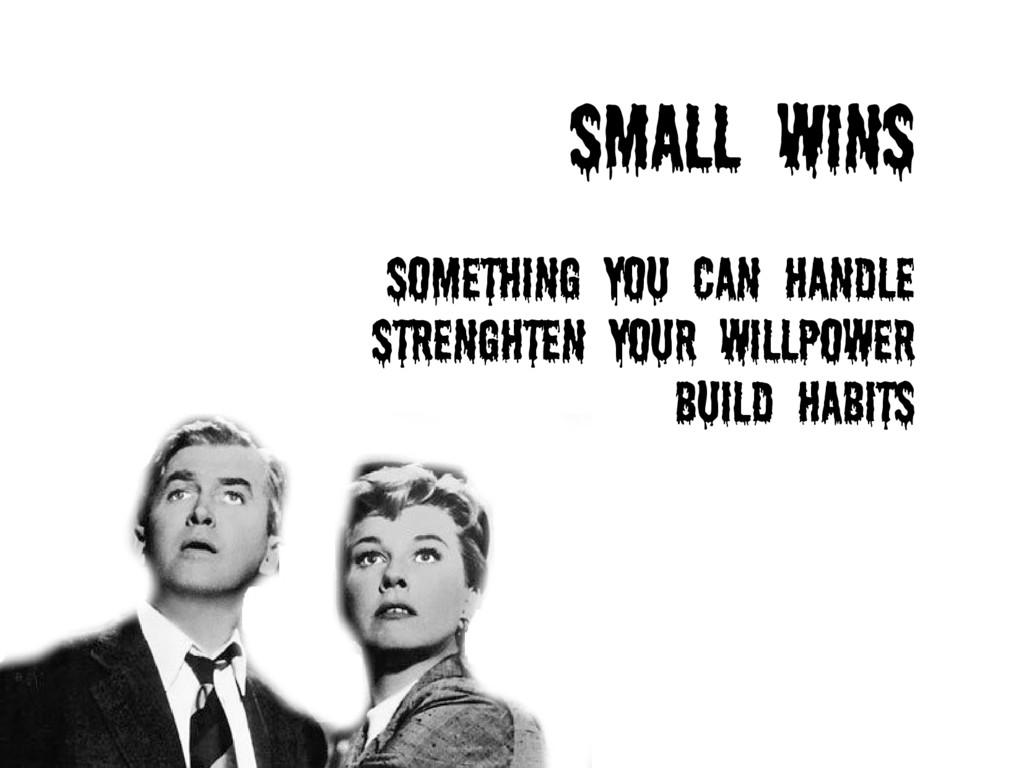 SmaLL WINS something you can handle strenghten ...
