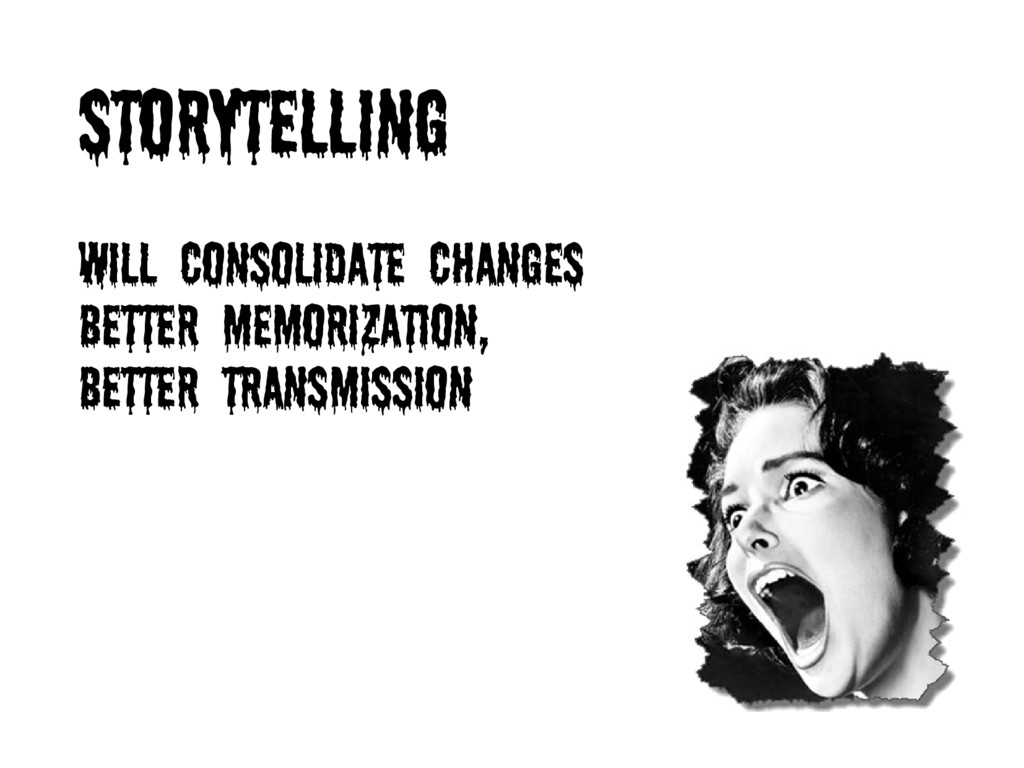 STORYTELLING will consolidate changes better me...