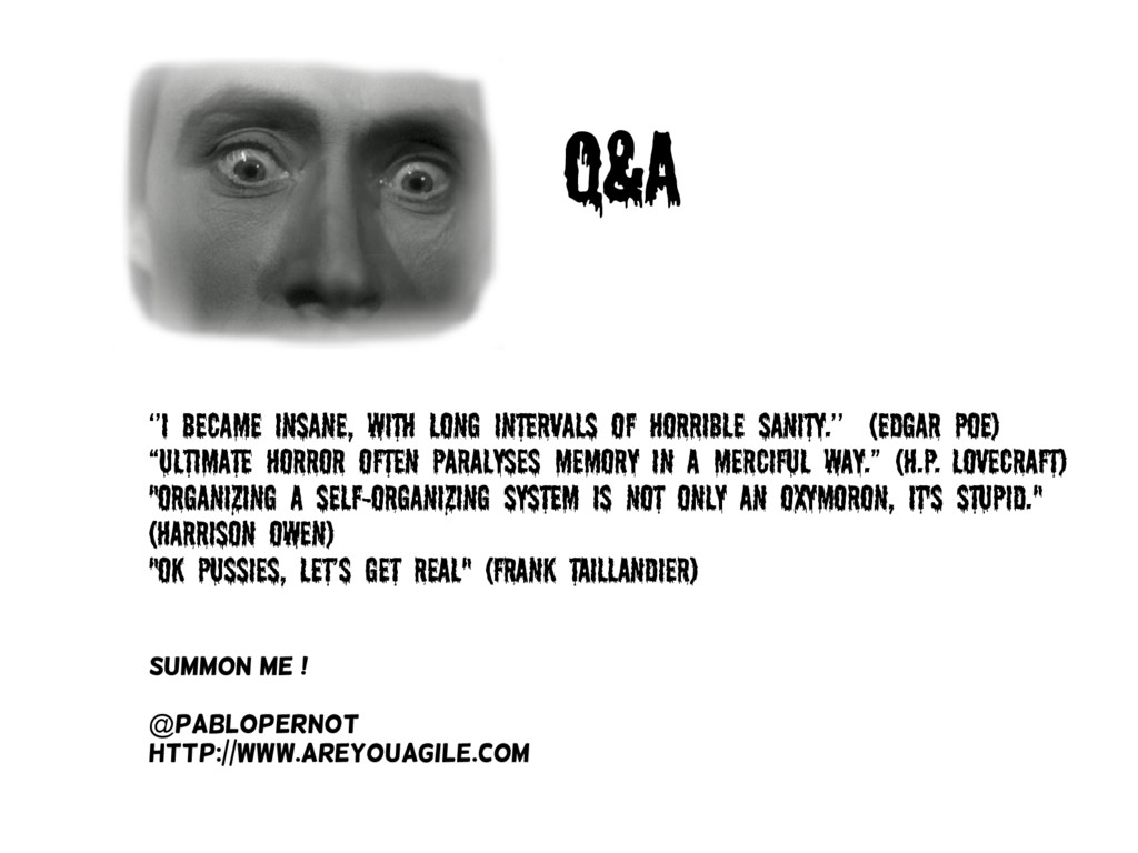Q&A ''I became insane, with long intervals of h...