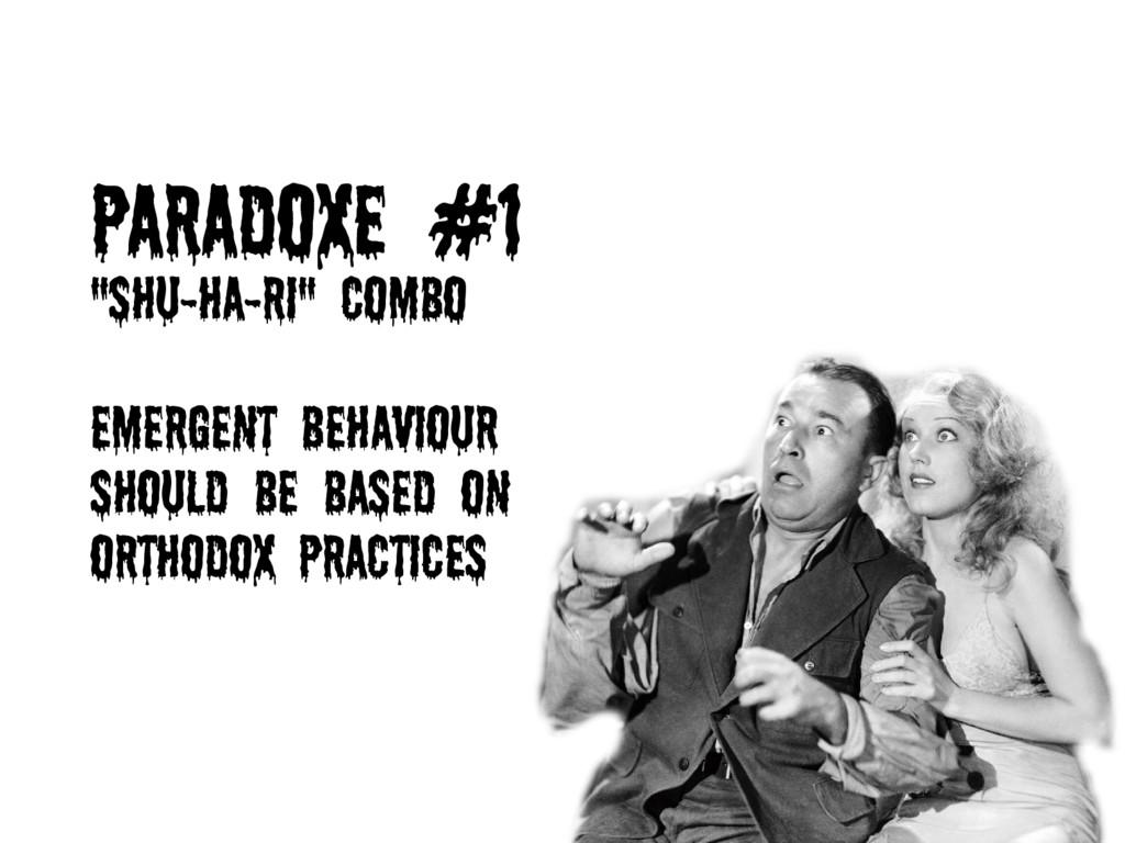 Paradoxe #1 ''Shu-Ha-Ri'' Combo Emergent behavi...