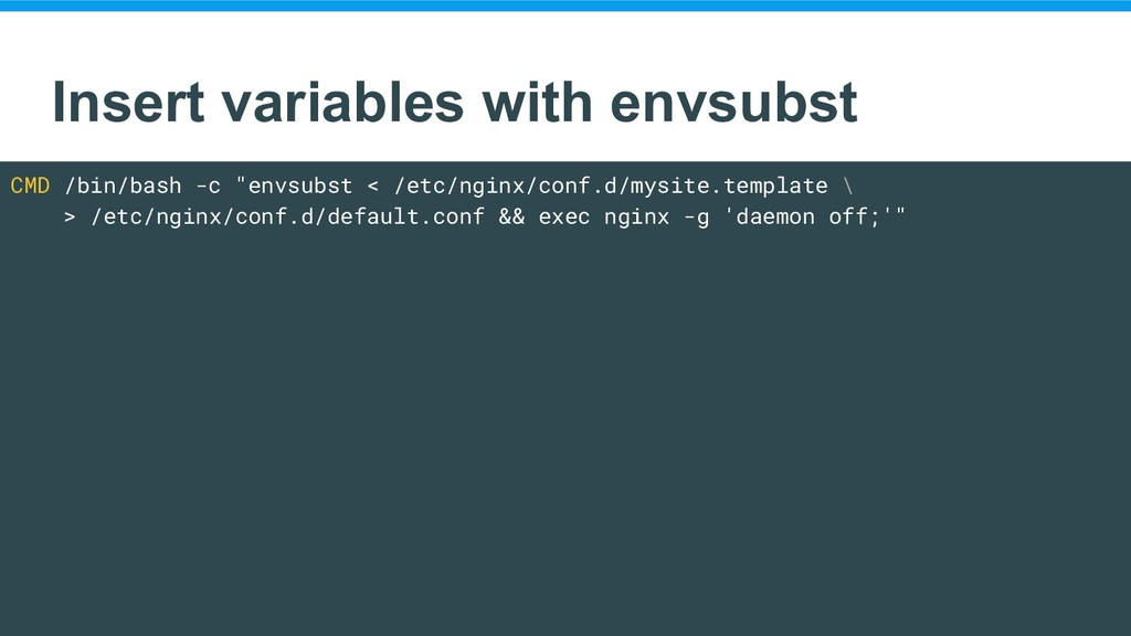 Insert variables with envsubst CMD /bin/bash -c...