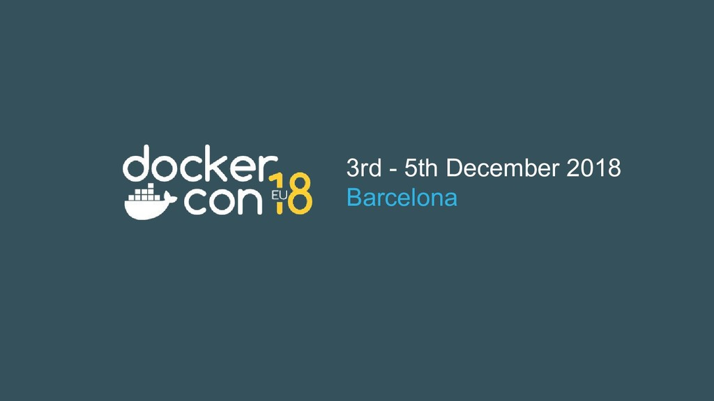 3rd - 5th December 2018 Barcelona