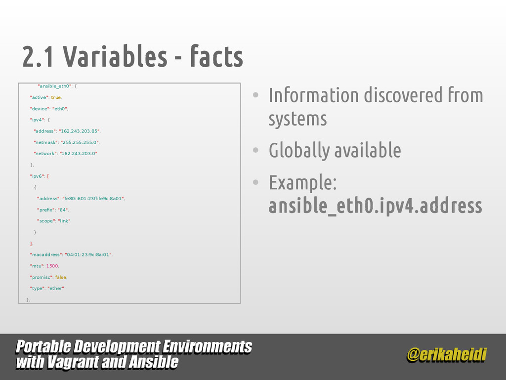 2.1 Variables - facts ● Information discovered ...