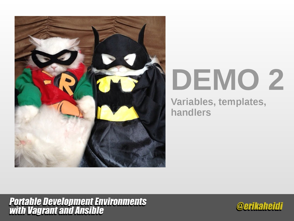 DEMO 2 Variables, templates, handlers