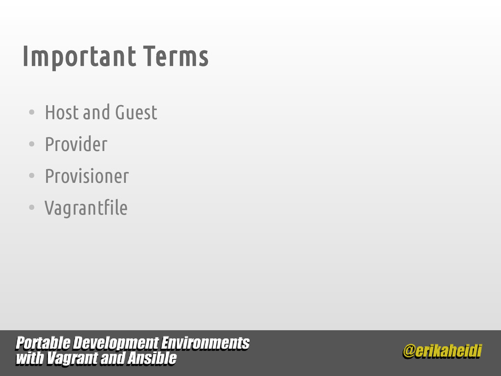 Important Terms ● Host and Guest ● Provider ● P...
