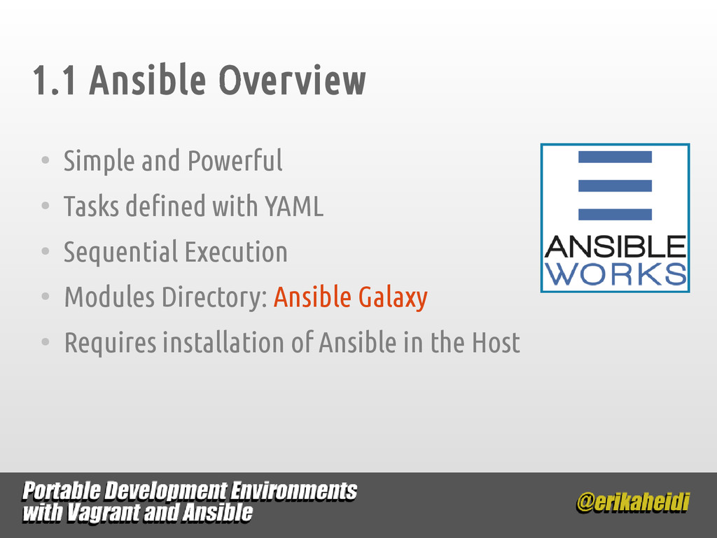 1.1 Ansible Overview ● Simple and Powerful ● Ta...