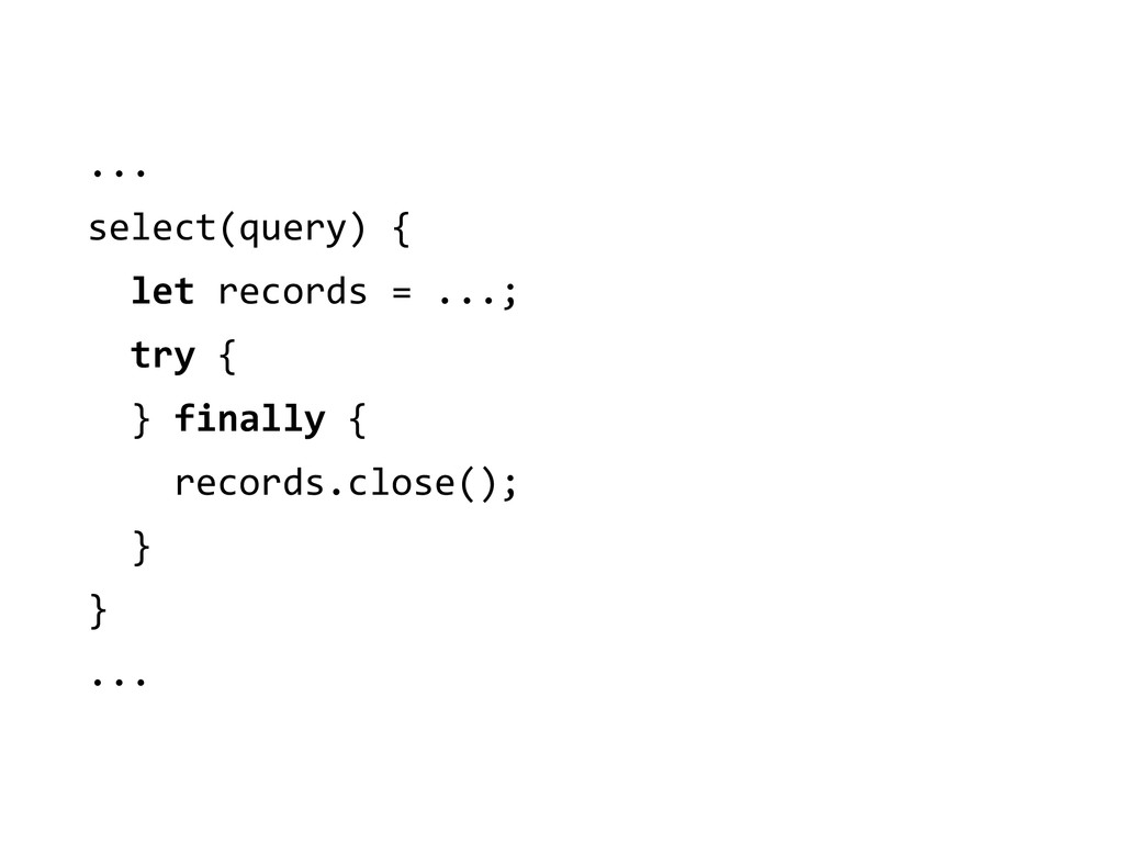 ...  select(query) {    let r...