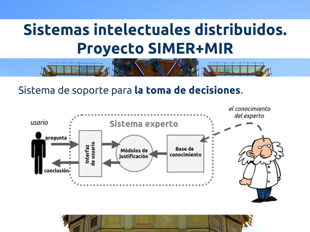 Sistemas intelectuales distribuidos. Proyecto S...