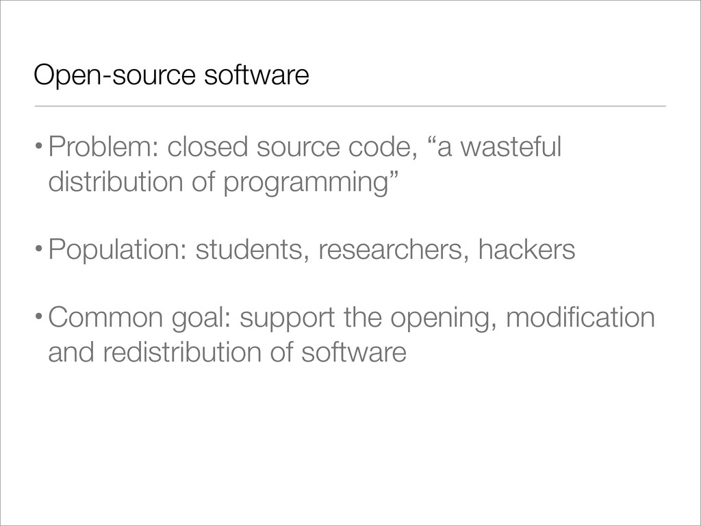 Open-source software •Problem: closed source co...