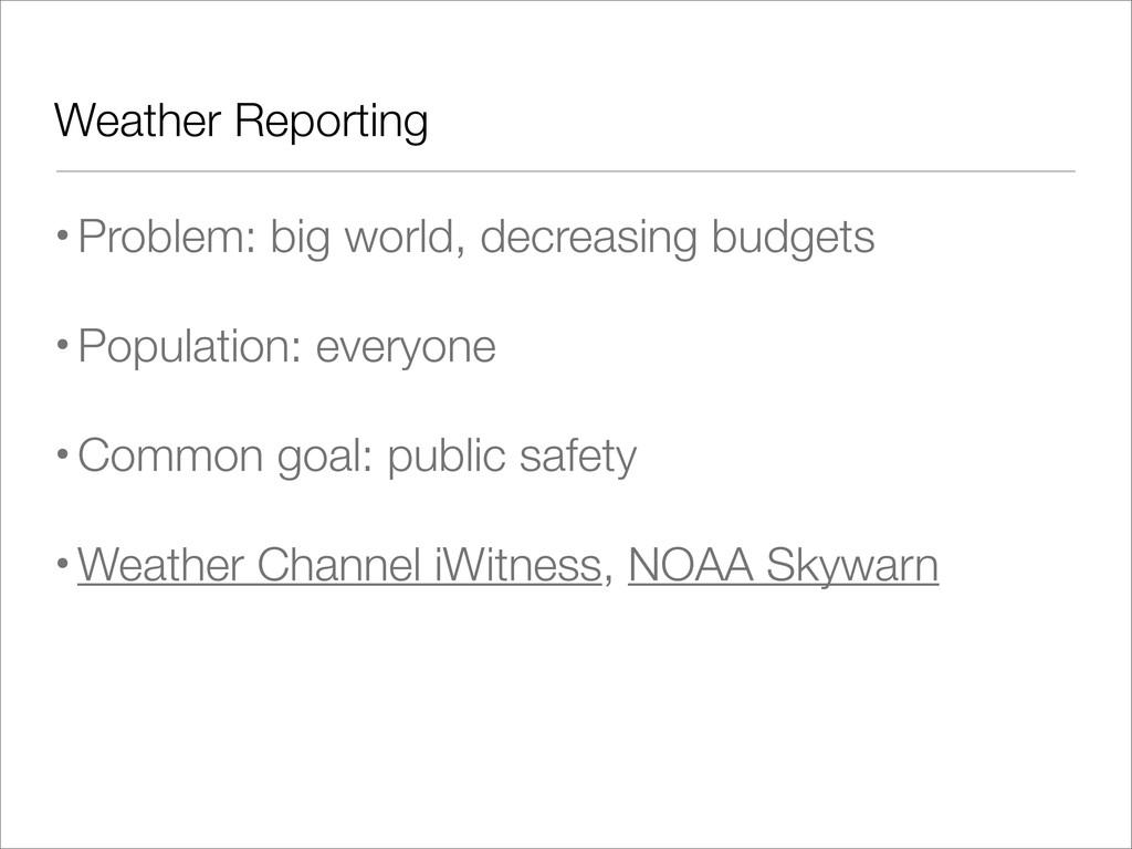 Weather Reporting •Problem: big world, decreasi...
