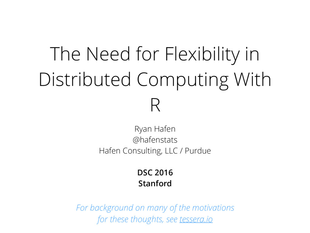 The Need for Flexibility in Distributed Computi...