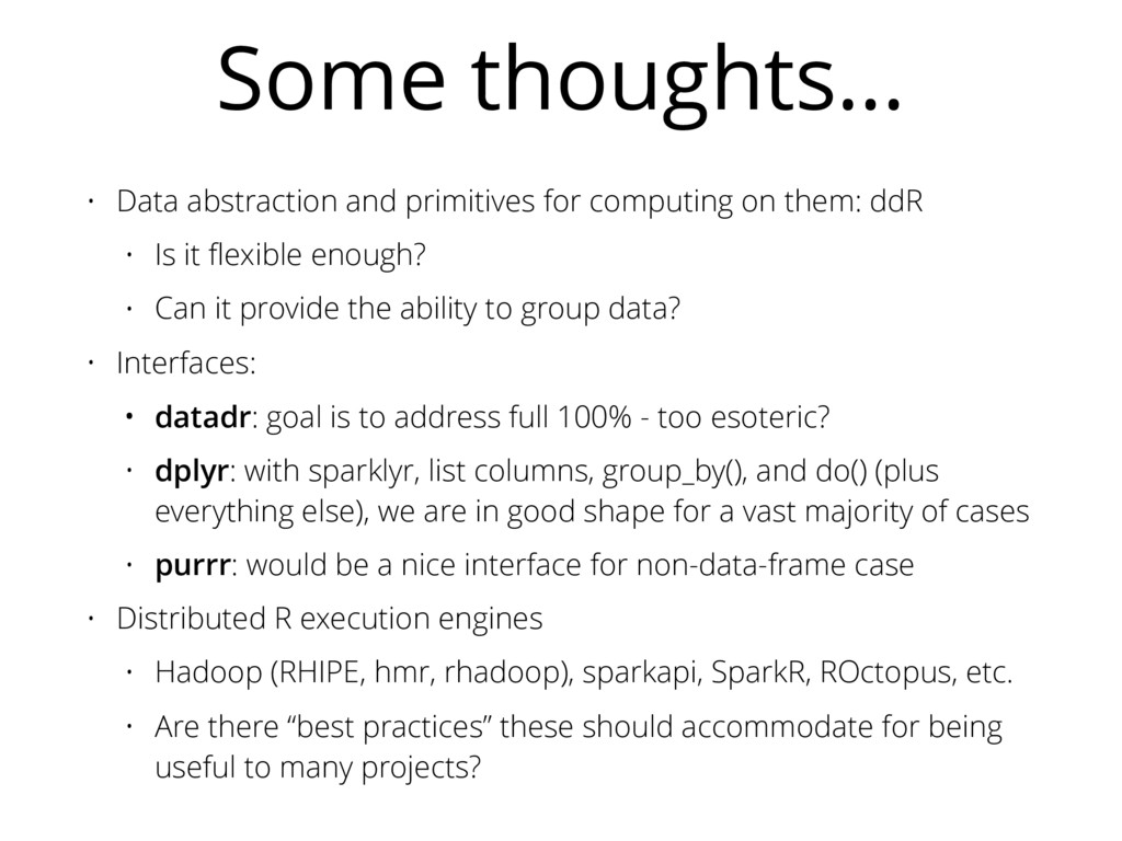 Some thoughts… • Data abstraction and primitive...