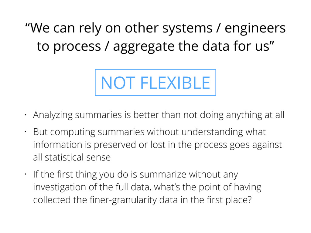 """""""We can rely on other systems / engineers to pr..."""