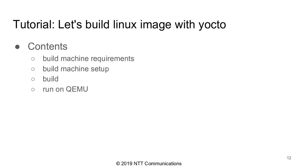 © 2019 NTT Communications Tutorial: Let's build...
