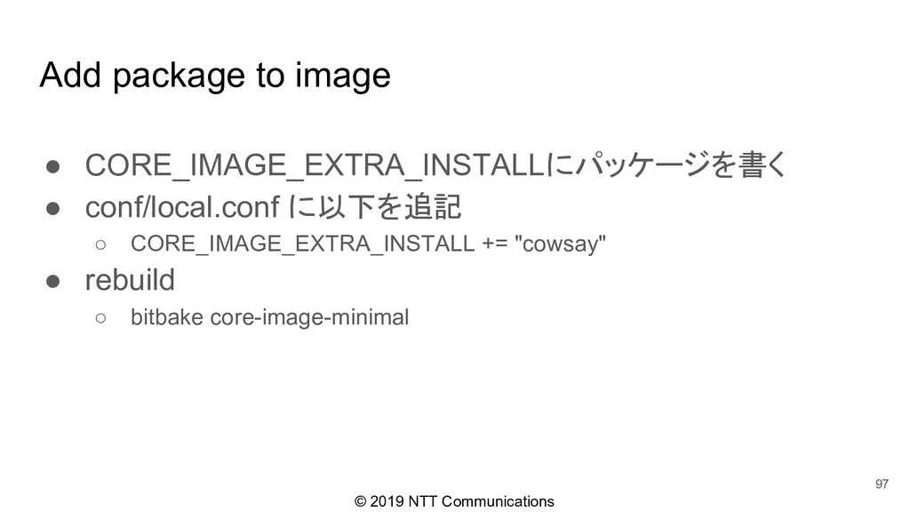 © 2019 NTT Communications Add package to image ...