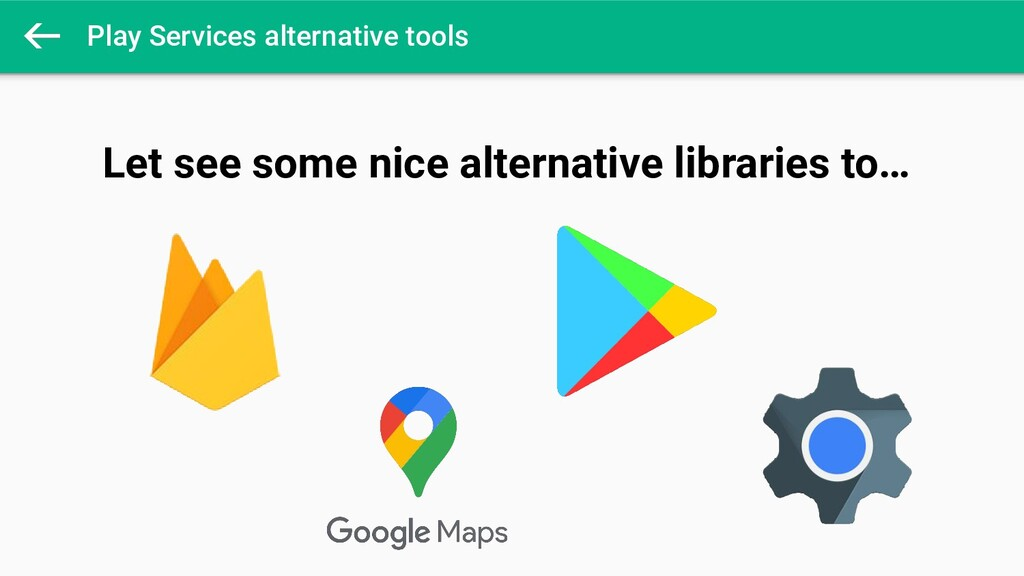 Play Services alternative tools Let see some ni...
