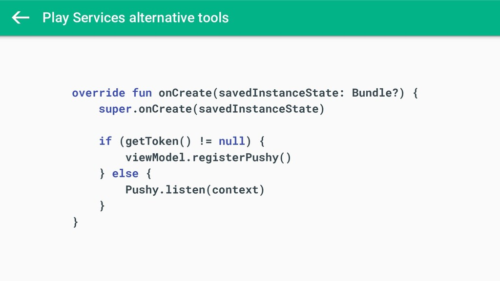 Play Services alternative tools override fun on...