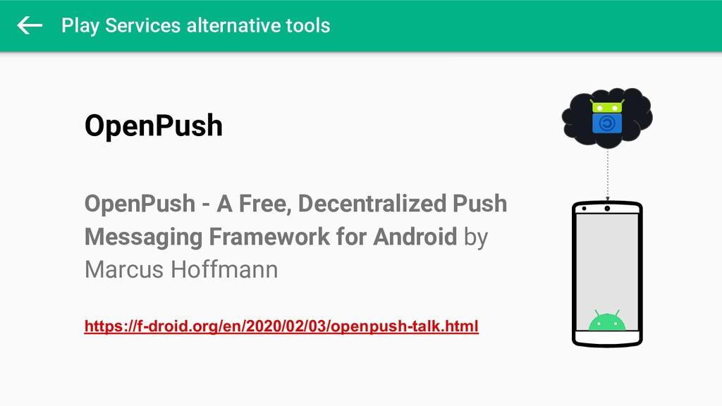 Play Services alternative tools OpenPush OpenPu...