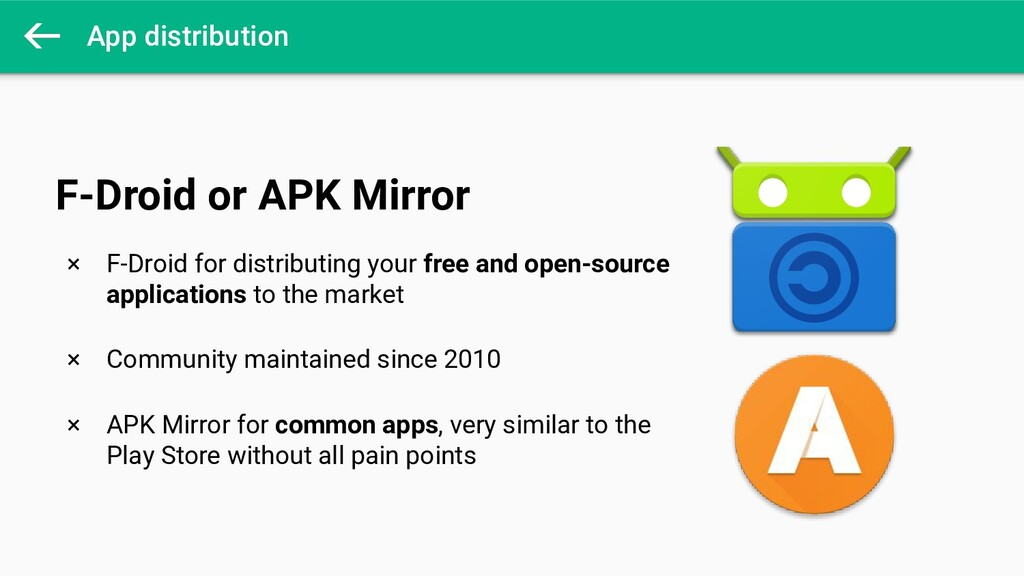 App distribution × F-Droid for distributing you...