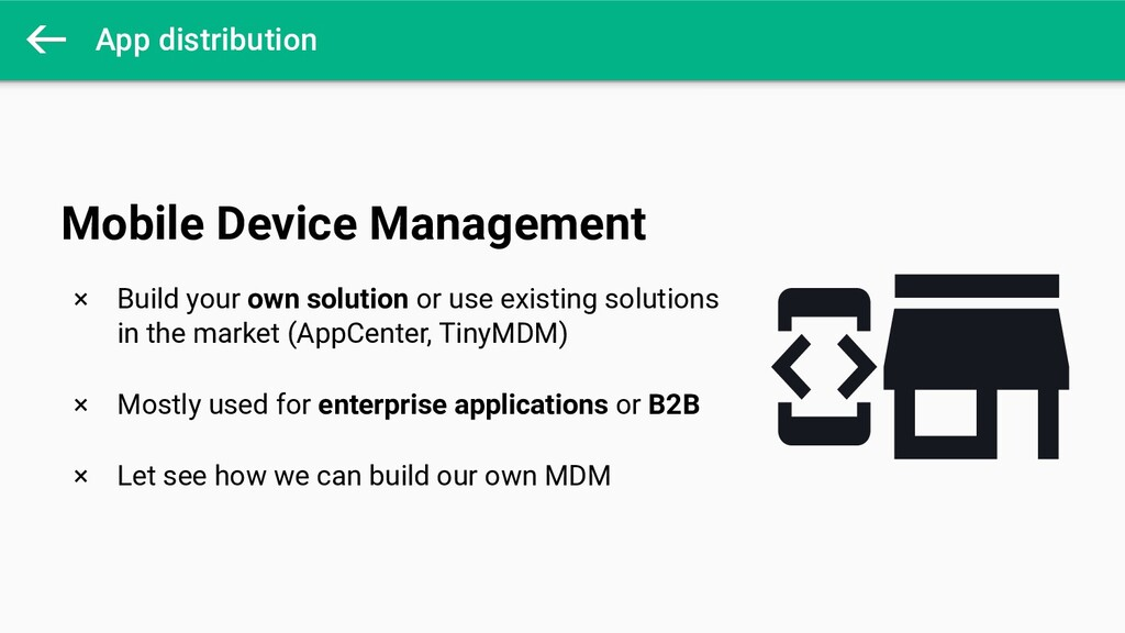 App distribution × Build your own solution or u...