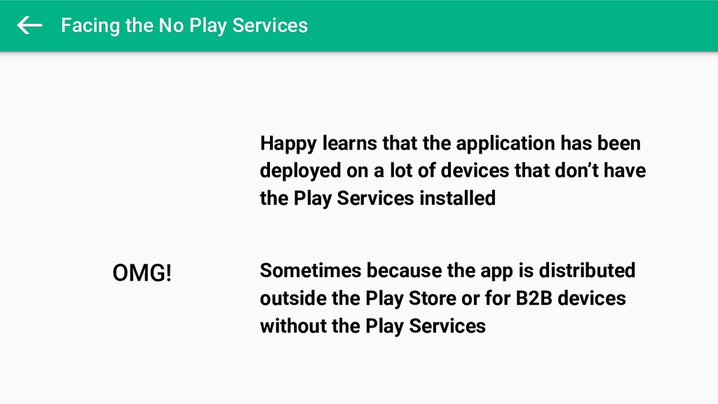 Facing the No Play Services  OMG! Happy learns ...