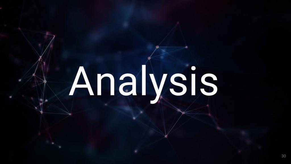 30 Analysis 30