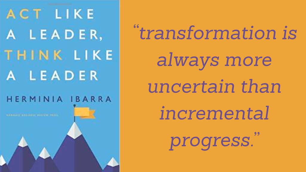 """""""transformation is always more uncertain than i..."""