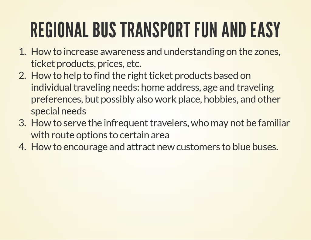 REGIONAL BUS TRANSPORT FUN AND EASY 1. How to i...