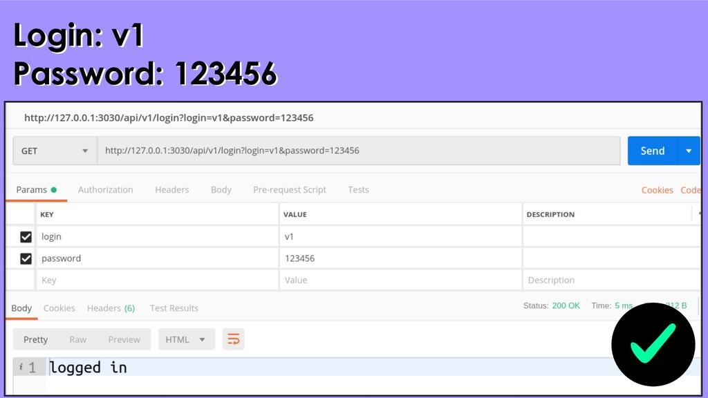 28 Login: v1 Password: 123456 Login: v1 Passwor...