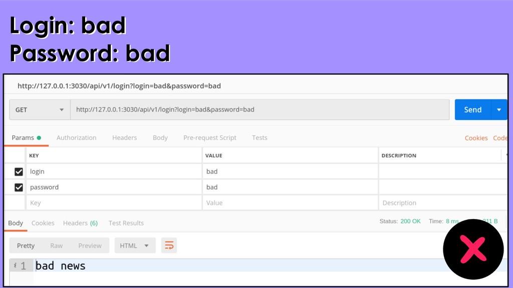 29 Login: bad Password: bad Login: bad Password...