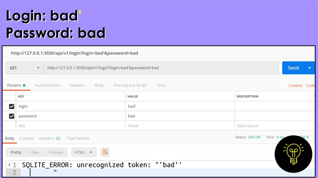 30 Login: bad Password: bad Login: bad' Passwor...