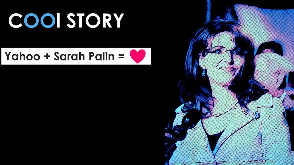 COOl STORY Yahoo + Sarah Palin =
