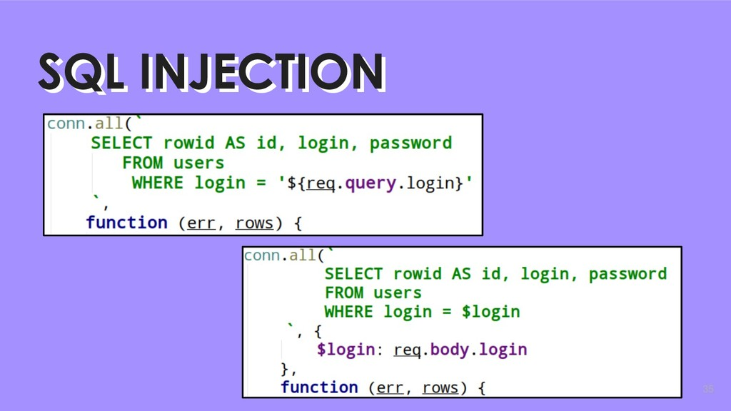 35 SQL INJECTION SQL INJECTION