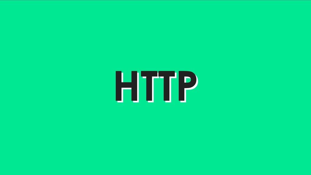 HTTP HTTP