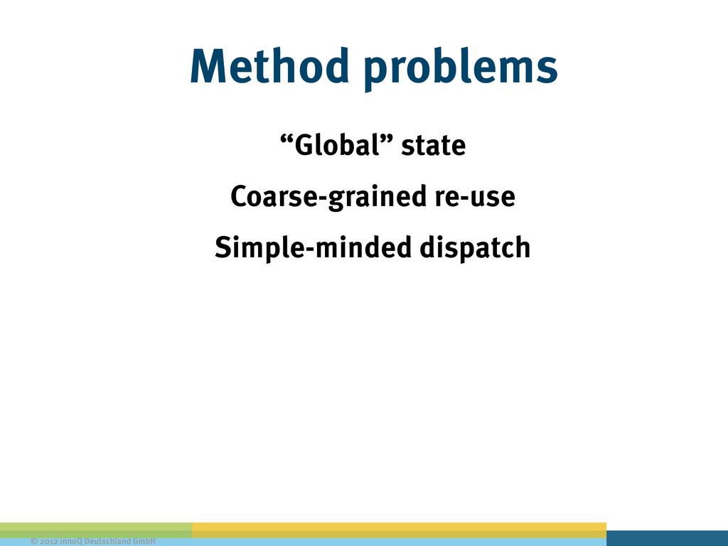 """© 2012 innoQ Deutschland GmbH Method problems """"..."""