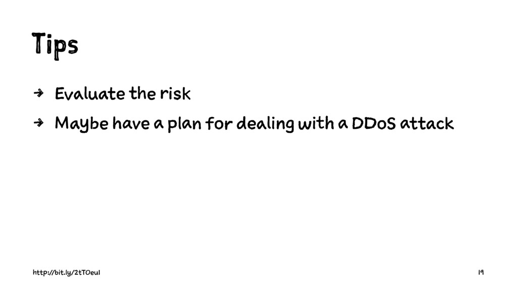 Tips 4 Evaluate the risk 4 Maybe have a plan fo...