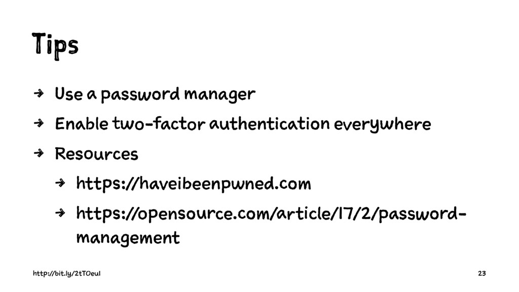 Tips 4 Use a password manager 4 Enable two-fact...