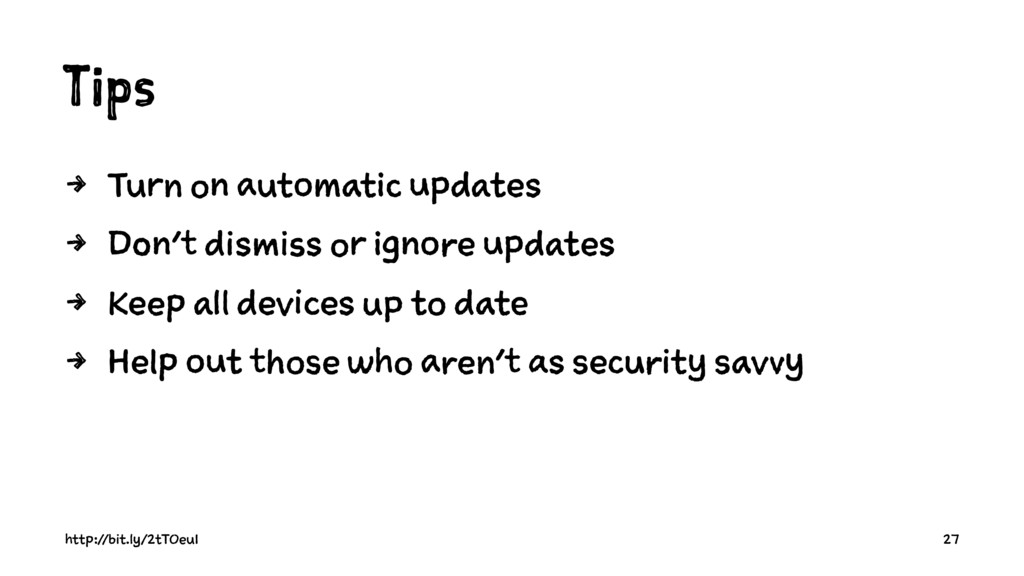 Tips 4 Turn on automatic updates 4 Don't dismis...
