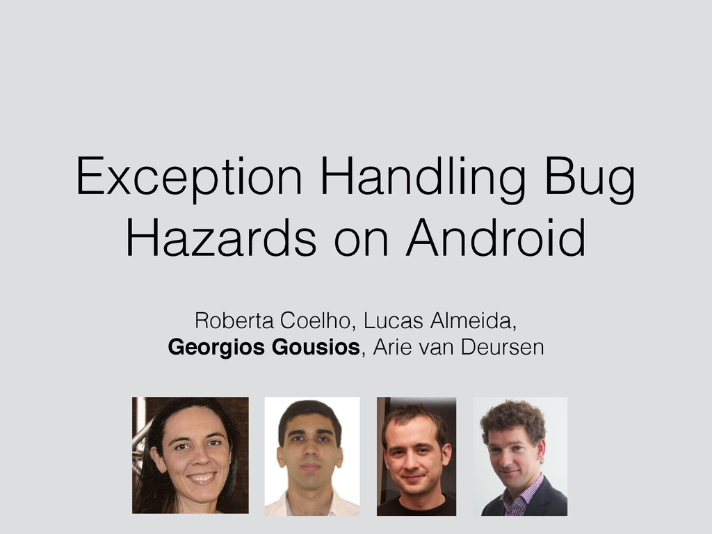 Exception Handling Bug Hazards on Android Rober...
